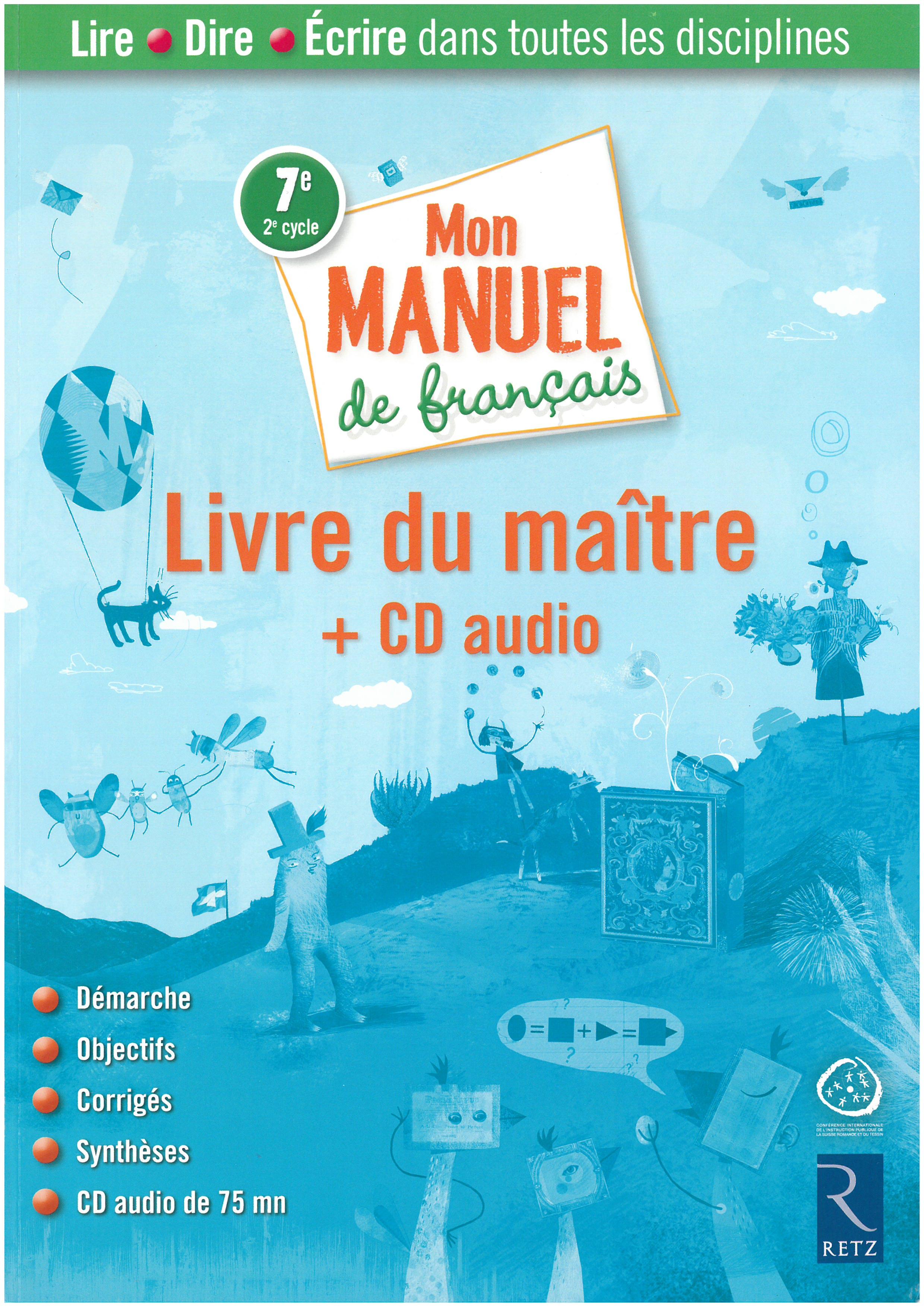 Mon Manuel De Francais 7e Ciip